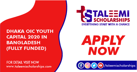 Dhaka OIC Youth Capital 2020 in Bangladesh (Fully Funded)
