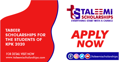 Tabeer Scholarships for the students of KPK 2020