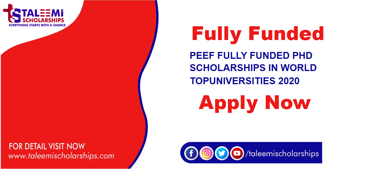 PEEF FULLY FUNDED PHD SCHOLARSHIP IN WORLD TOP UNIVERSITIES 2020
