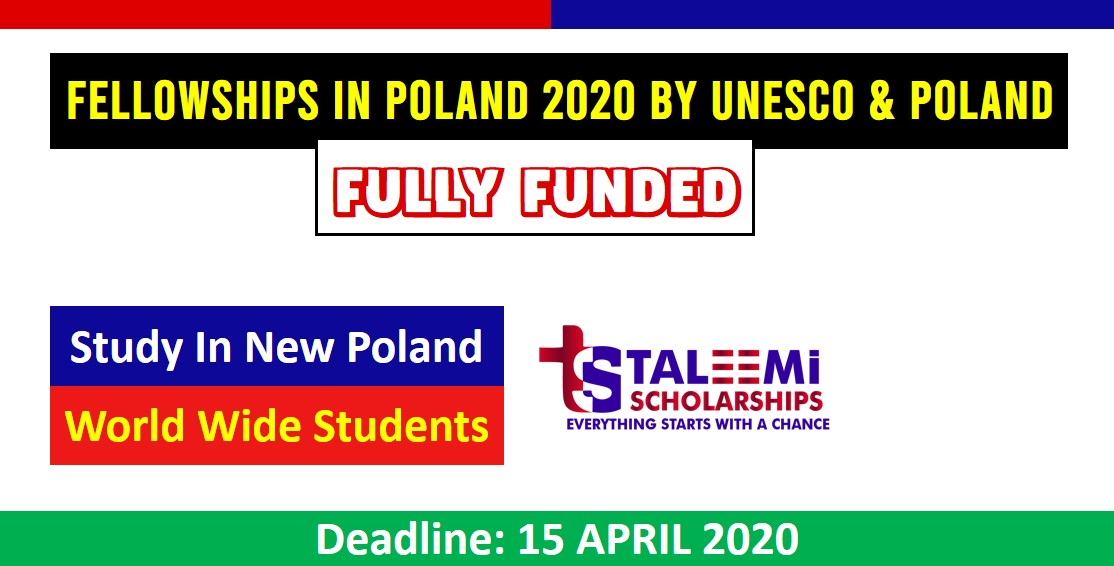 FULLY FUNDED FELLOWSHIPS IN POLAND 2020