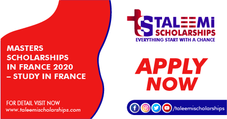 MASTERS SCHOLARSHIPS IN FRANCE 2020 – STUDY IN FRANCE