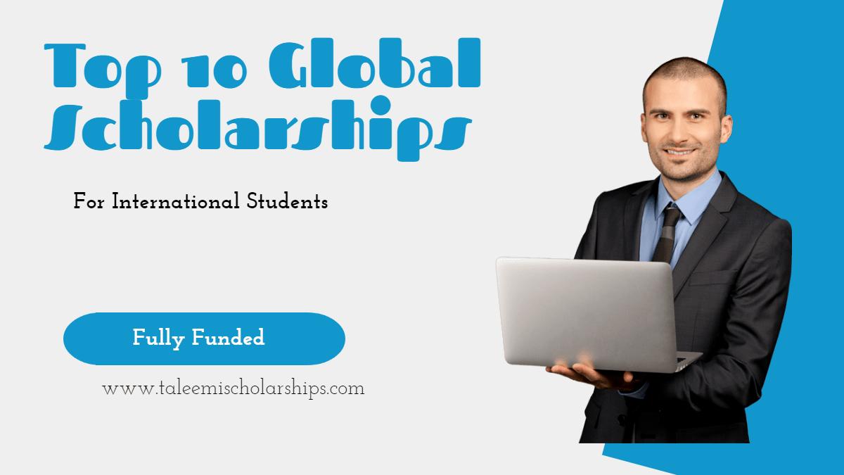 top 10 global scholarships