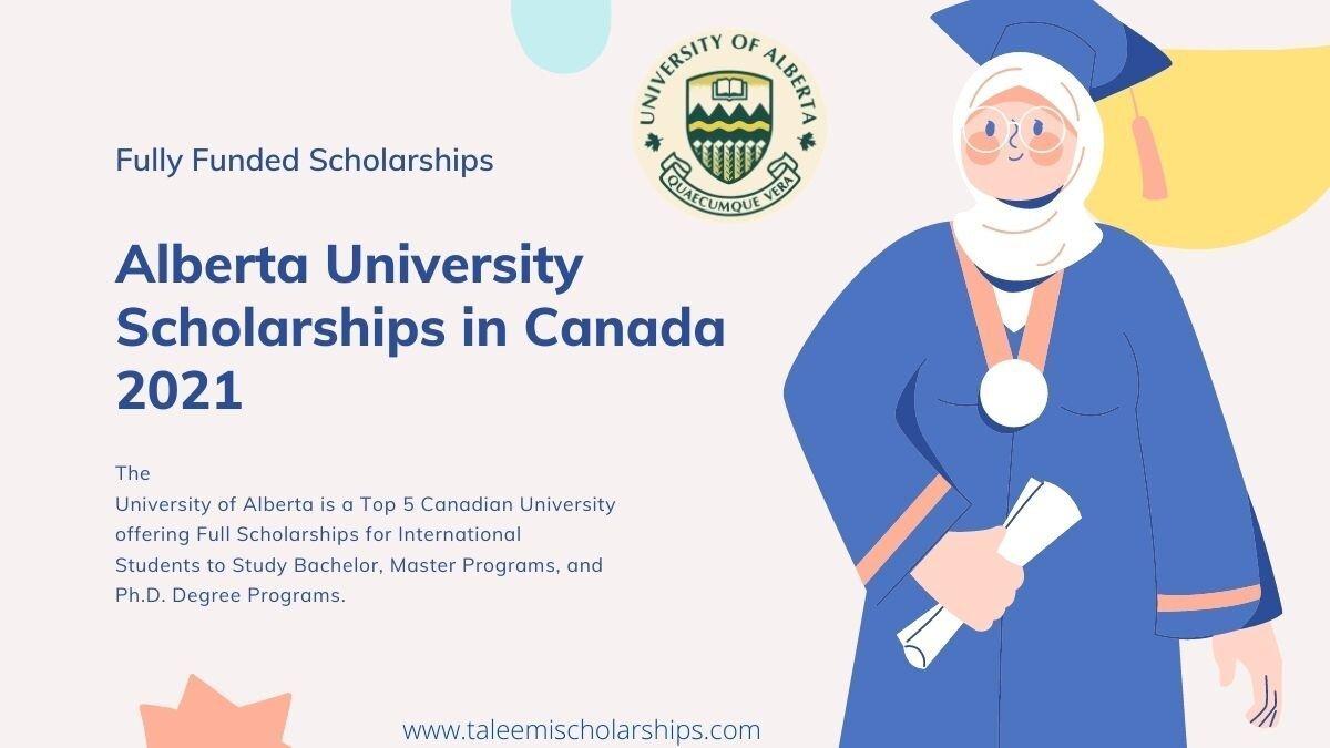 Alberta University Scholarships in Canada 2021