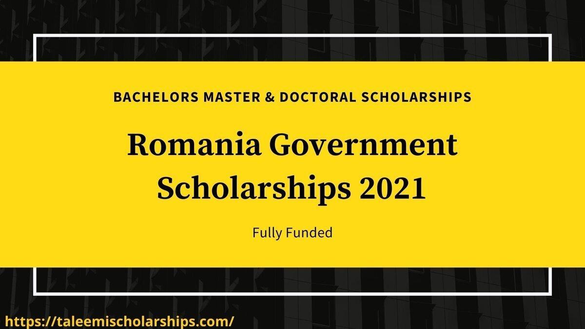 Romania Government Scholarship 2021