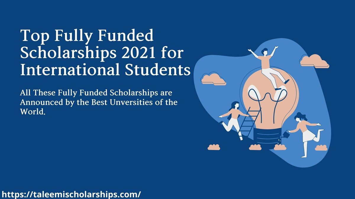 Top- Fully-Funded-Scholarships-2021