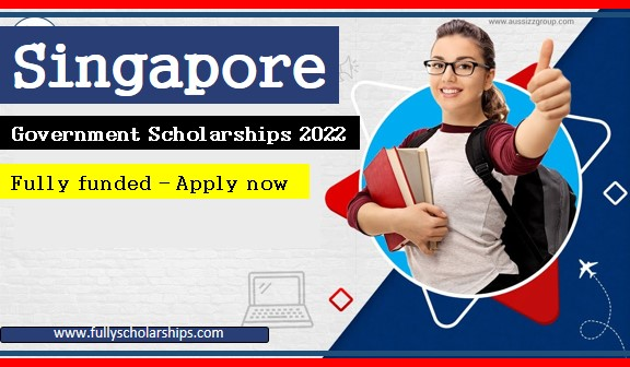 Singapore Government Scholarships 2022   Fully Funded
