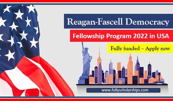 Reagan-Fascell Democracy Fellowship program 2022 USA